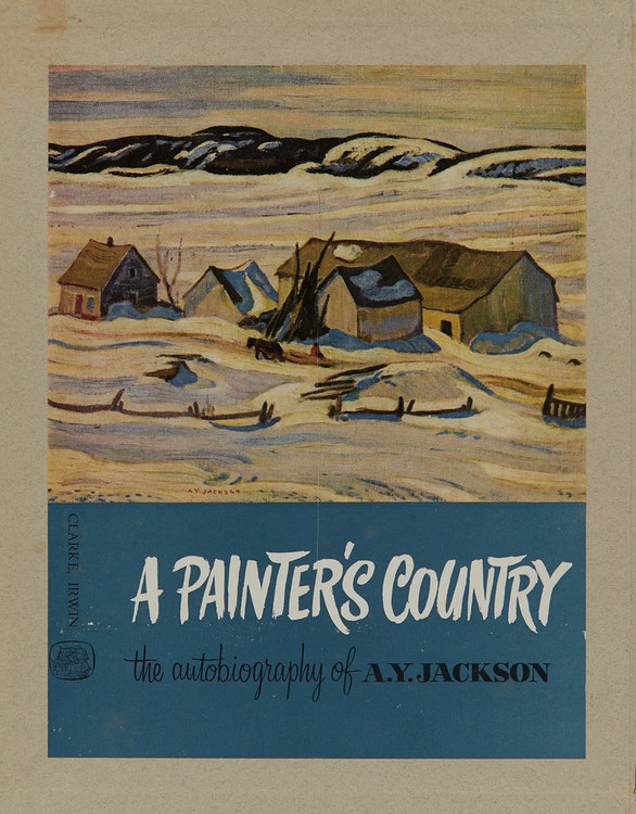 A Painter's Country: The Autobiography of A Y  Jackson 350