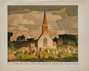 Artwork by Paul Duval, A.J. Casson: His Life & Works, A Tribute