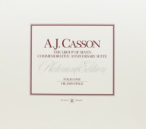 Artwork by Alfred Joseph Casson, A.J. Casson: The Group of Seven Commemorative Anniversary Suite (Folio One: Oil Paintings)