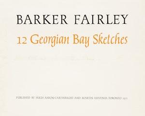 Artwork by Barker Fairley, 12 Georgian Bay Sketches